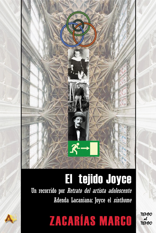 Zacarías Marco. El tejido Joyce. 2015